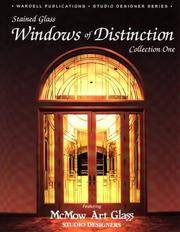 Windows of Distinction, Featuring McMow Art Glass Studio Designers