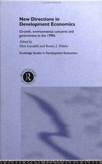 New Directions in Development Economics: Growth, Environmental Concerns, and Government in the...