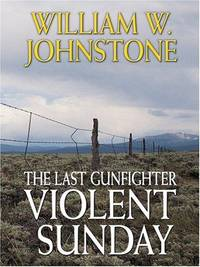 image of The Last Gunfighter: Violent Sunday