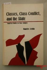 Classes, class conflict, and the State: Empirical studies in class analysis