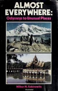 Almost Everywhere: Odysseys to Unusual Places