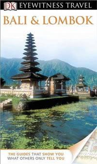 DK Eyewitness Travel Guide: Bali and Lombok [Paperback] Carpenter, Bruce