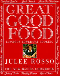 Great Good Food. Luscious Lower-Fat Cooking