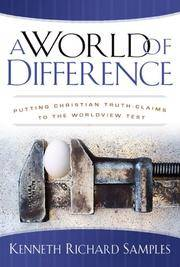 image of A World of Difference: Putting Christian Truth-Claims to the Worldview Test (Reasons to Believe)