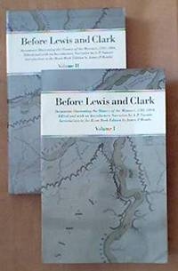 Before Lewis and Clark: Documents Illustrating the History of the Missouri, 1785-1804 Two Volume Set