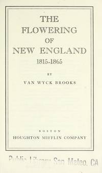Flowering Of New England 1815 1865