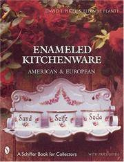 Enameled Kitchenware: American & European (Schiffer Book for Collectors)