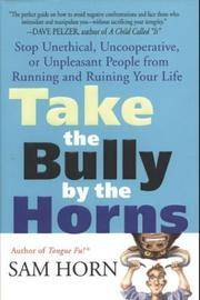 TAKE THE BULLY BY THE HORNS