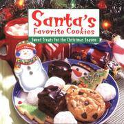 Santa's Favorite Cookies : Sweet Treats for the Christmas Season