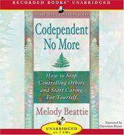 image of Codependent No More: How to Stop Controlling Others and Start Caring for Yourself