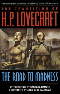 Transition of H.P. Lovecraft: The Road to Madness