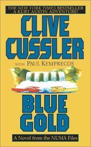 Blue Gold: A Kurt Austin Adventure