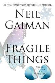 image of FRAGILE THINGS. Short Fictions and Wonders