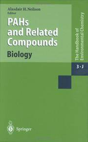 PAHs and Related Compounds: Biology (The Handbook of Environmental Chemistry, 3-J)