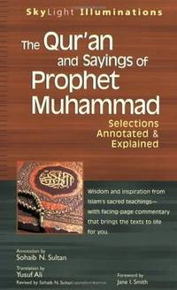 THE QUR'AN AND SAYINGS OF PROPHET MUHAMMAD (PB)