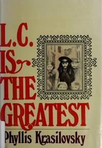 L. C. is the greatest