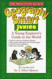 Princeton Review: Geography Smart Junior: A Globetrotter's Guide (Smart Junior Series)