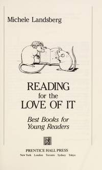 Reading for the Love of it :  Best Books for Young Readers