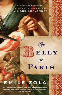 The Belly of Paris (Modern Library Classics) by Emile Zola - Paperback - May 2009 - from The Book Nook (SKU: 592293)
