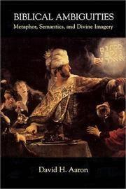 Biblical Ambiguities: Metaphor, Semantics, and Divine Imagery