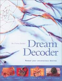Dream Decoder: Reveal Your Unconscious Desires