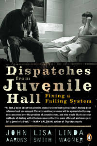 Dispatches from Juvenile Hall