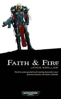 image of Faith and Fire (1) (Sisters of Battle)