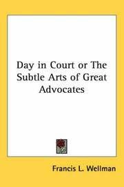 Day In Court or The Subtle Arts Of Great Advocates