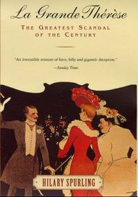LA GRANDE THERESE : The Greatest Scandal of the Century