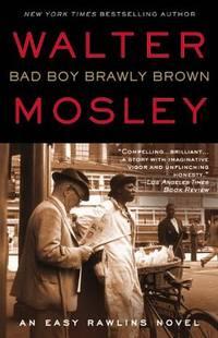 Bad Boy Brawley Brown - Easy Rawlins vol. 7
