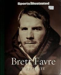 image of Sports Illustrated: Brett Favre: The Tribute