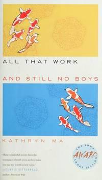 All That Work and Still No Boys (Iowa Short Fiction Award)
