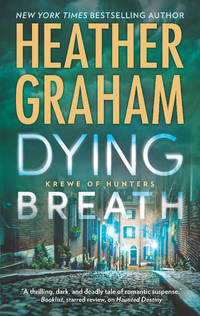 Dying Breath - Crewe of Hunters by Heather Graham - Paperback - 2017 - from Endless Shores Books and Biblio.com