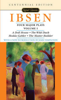 Four Major Plays, Volume I (Signet Classics)