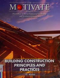 Building Construction: Principles and Practices