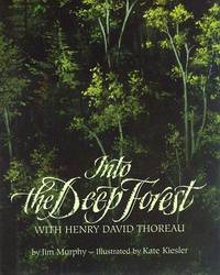 Into the Deep Forest with Henry David Thoreau