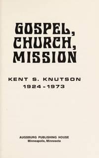 Gospel, church, mission
