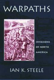 Warpath: Invasions of North America, by   Ian K. - Hardcover - from Sutton Books (SKU: AMH357)