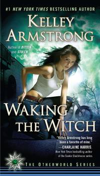 Waking the Witch - Women of the Otherworld vol. 11