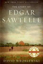 The Story of Edgar Sawtelle by  David Wroblewski - Signed First Edition - 2008 - from Lyons Fine Books (SKU: 9421)