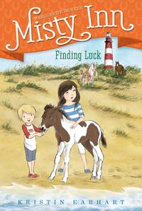 Finding Luck (4) (Marguerite Henry's Misty Inn) by  Kristin Earhart - Paperback - from Keyes Consulting (SKU: ND-081695)