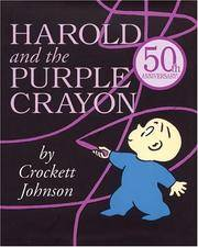 image of Harold and the Purple Crayon (Purple Crayon Books)