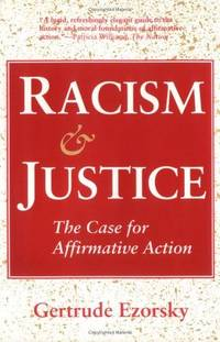 Racism and Justice  the Case for Affirmative Action