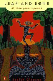 Leaf and Bone: African Praise-Poems