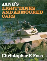 Jane's Light Tanks and Armoured Cars by Christopher F. Foss - 1984