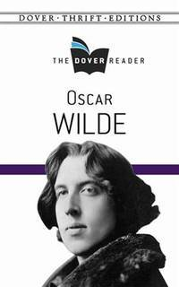 image of Oscar Wilde The Dover Reader (Dover Thrift Editions)