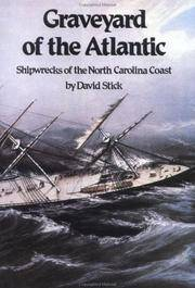Graveyard of the Atlantic: Shipwrecks of the North
