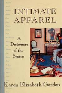 Intimate Apparel: A Dictionary of the Senses