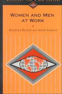 Women and Men at Work (Sociology for a New Century Series)