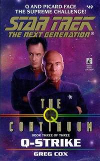 Q-Strike (Star Trek The Next Generation, Book 49)